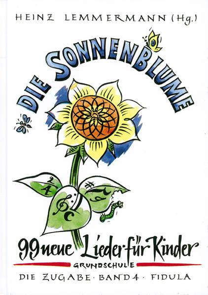 Die Zugabe 4. Die Sonnenblume. (Grundschule) als Buch