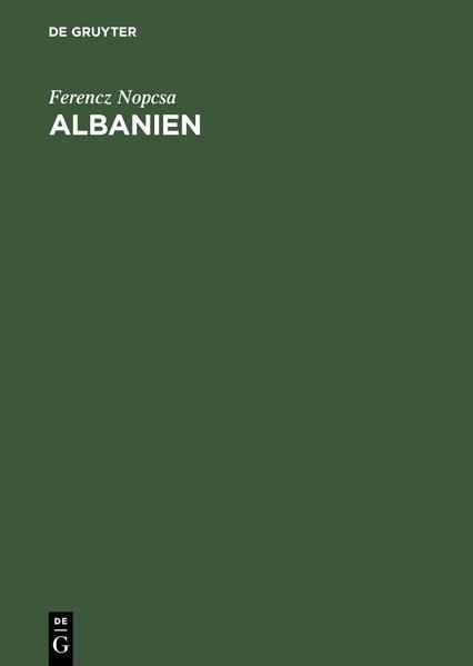 Albanien als Buch von Ferencz Nopcsa