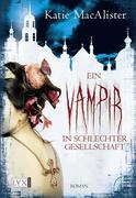 Ein Vampir in schlechter Gesellschaft