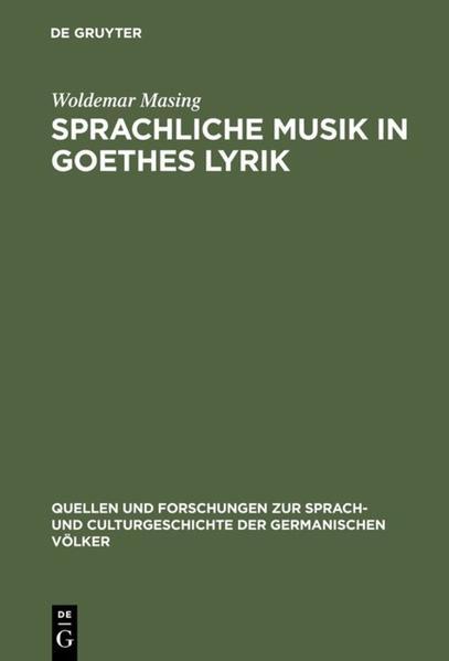 Sprachliche Musik in Goethes Lyrik als Buch von...