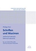 Philipp Neri - Schriften und Maximen
