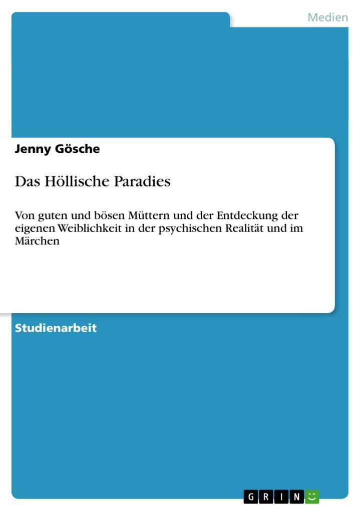 Das Höllische Paradies als Buch von Jenny Gösche