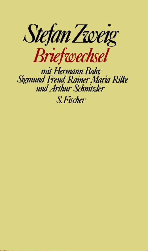 Briefwechsel mit Hermann Bahr, Sigmund Freud, Rainer Maria Rilke und Arthur Schnitzler als Buch