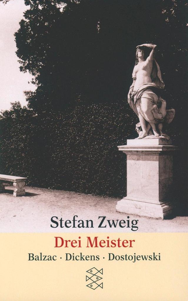 Drei Meister. Balzac, Dickens, Dostojewski als Taschenbuch