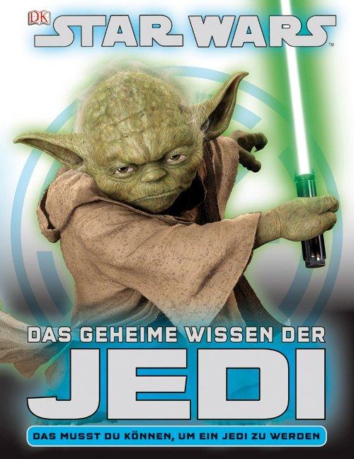 STAR WARS Das geheime Wissen der Jedi als Buch ...