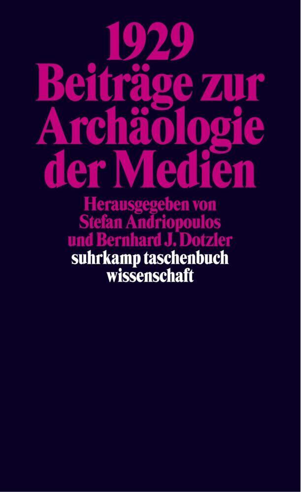 1929. Beiträge zur Archäologie der Medien als Taschenbuch