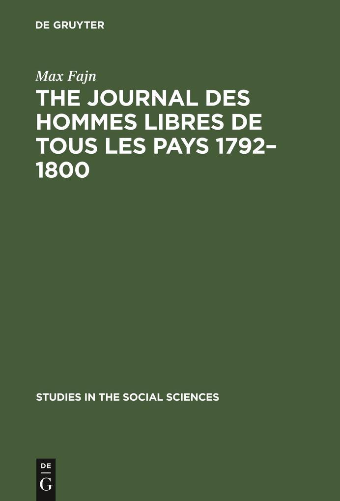 The journal des hommes libres de tous les pays 1792-1800 als Buch (gebunden)