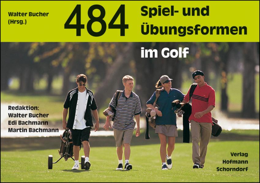 484 Spiel- und Übungsformen im Golf als Buch