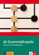 66 Grammatik-Spiele. Deutsch als Fremdsprache