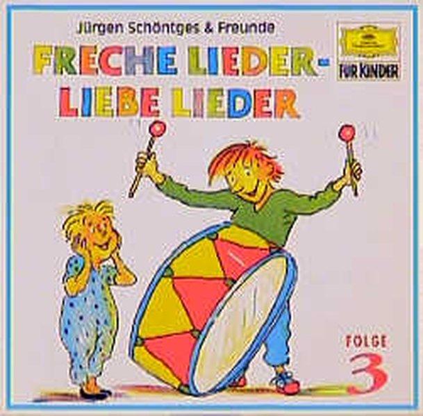 Freche Lieder, Liebe Lieder 3. CD als Hörbuch