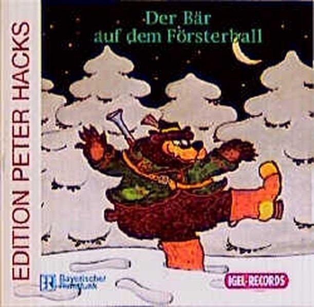 Der Bär auf dem Försterball. CD als Hörbuch CD ...