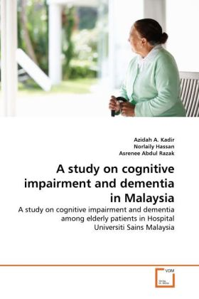 A study on cognitive impairment and dementia in...