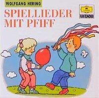 Spiel-Lieder Mit Pfiff als CD