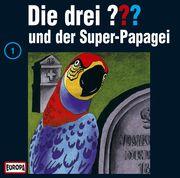 Die drei ??? 001 und der Super-Papagei (drei Fragezeichen) CD