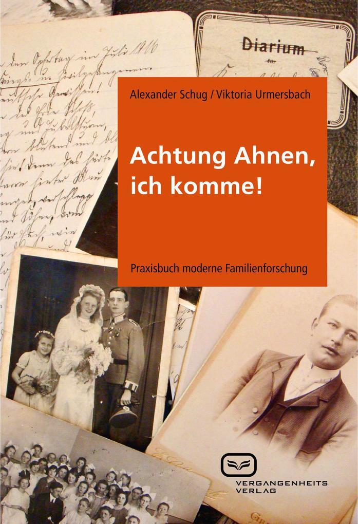 Achtung Ahnen, ich komme! als Buch von Alexande...