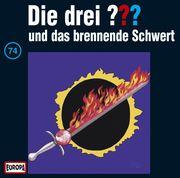 Die drei ??? 74 und das brennende Schwert (drei Fragezeichen) CD