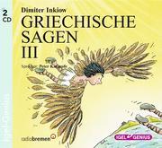 Griechische Sagen 3. 2 CDs