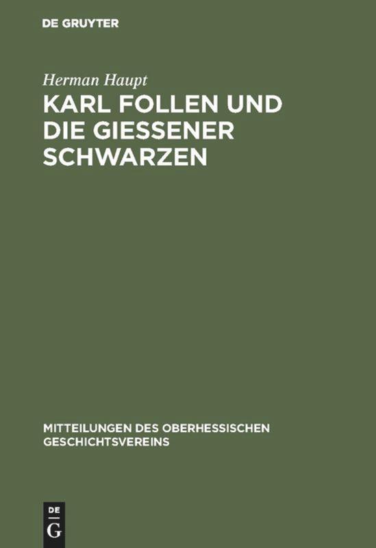 Karl Follen und die Gießener Schwarzen als Buch...