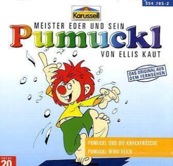 Meister Eder 20 und sein Pumuckl. Pumuckl und die Knackfrösche / Pumuckl wird reich. CD als Hörbuch