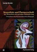 Sexualität und Partnerschaft bei Menschen mit geistiger Behinderung