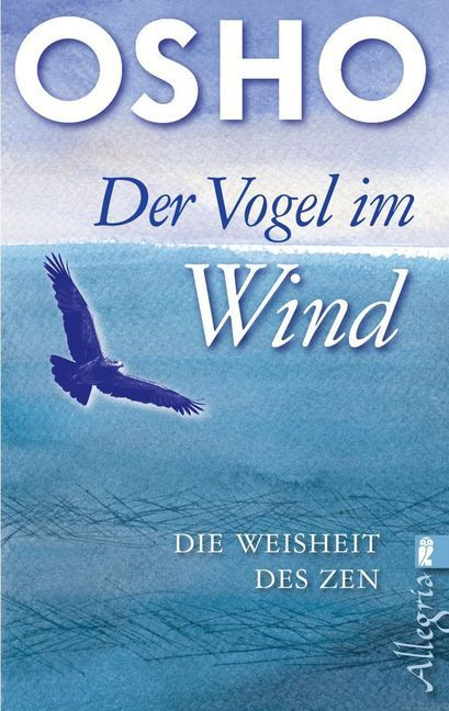Der Vogel im Wind als Taschenbuch von Osho