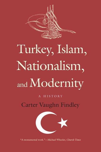 Turkey, Islam, Nationalism, and Modernity als Taschenbuch