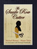 The Savile Row Cutter als Buch (gebunden)