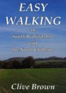 Easy Walking in South Bedfordshire and the North Chilterns als Taschenbuch