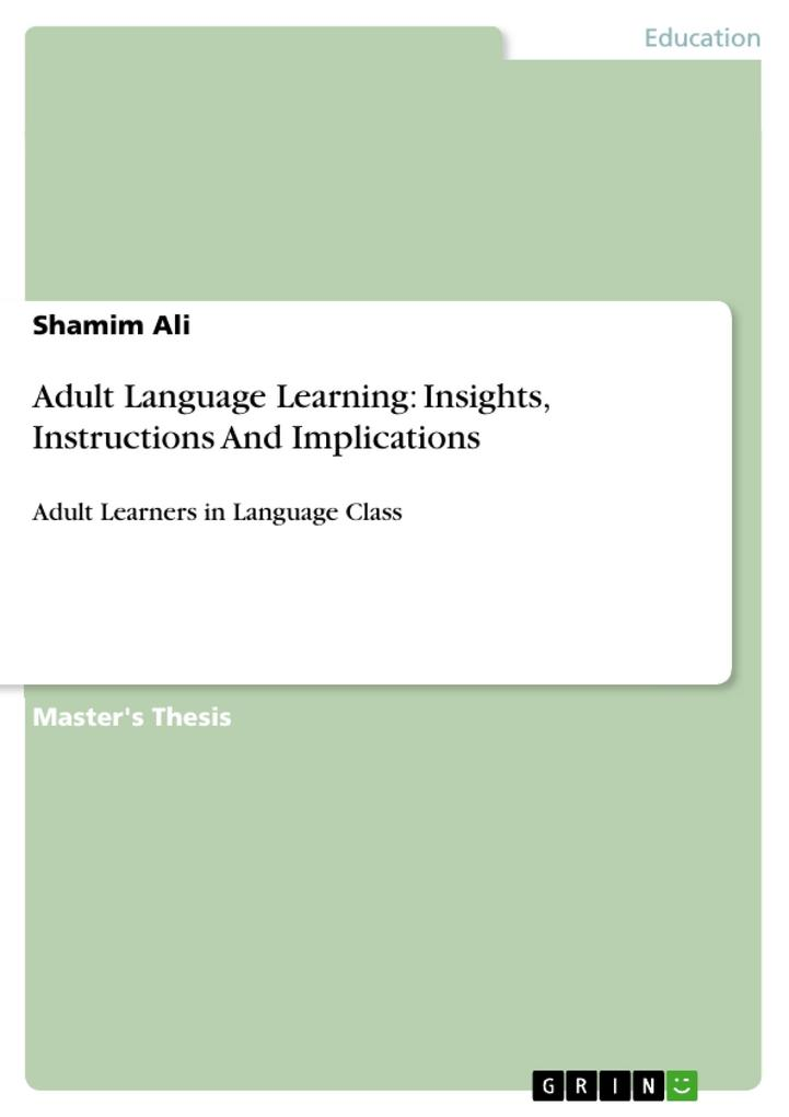 Adult Language Learning: Insights, Instructions And Implications als Buch (gebunden)