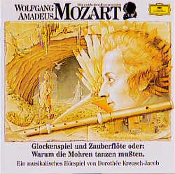 Wolfgang Amadeus Mozart. Glockenspiel und Zauberflöte. CD als Hörbuch