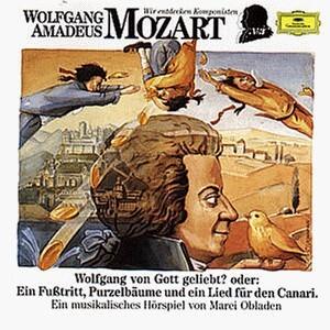 Wir Entdecken Komponisten-Mozart 3: Von Gott als CD
