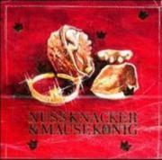 Nussknacker und Mäusekönig. CD