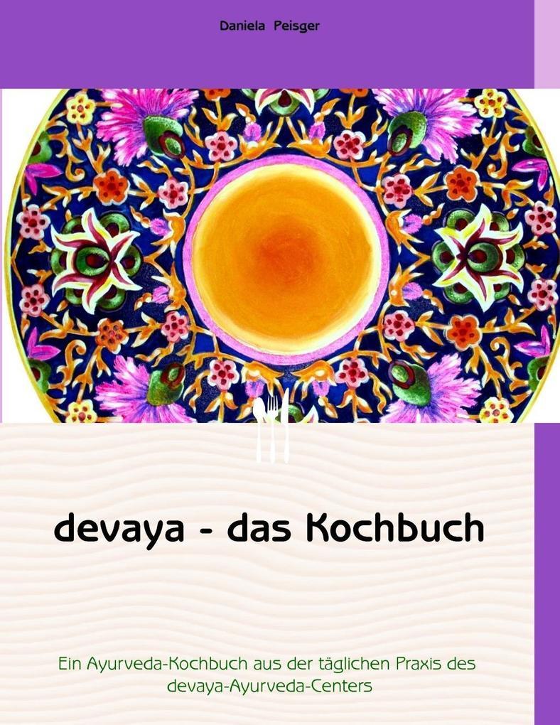 devaya - das Kochbuch als eBook epub