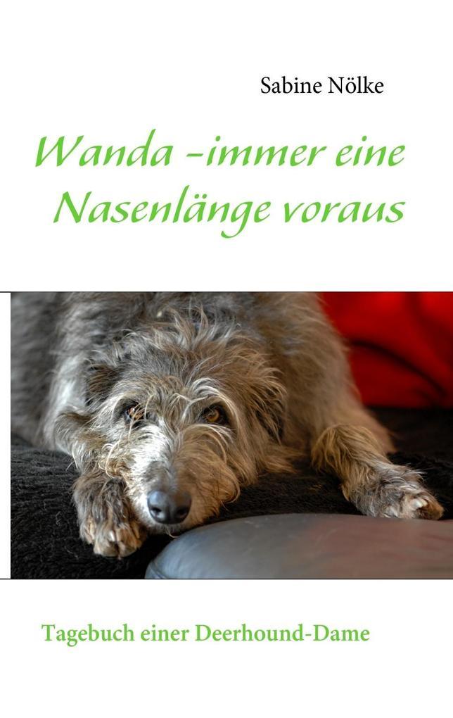 Wanda - immer eine Nasenlänge voraus als eBook epub