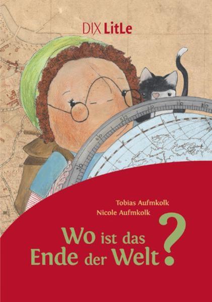 Wo ist das Ende der Welt? als Buch von Tobias A...