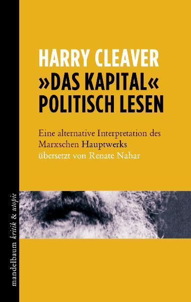 »Das Kapital« politisch lesen als Buch von Harr...