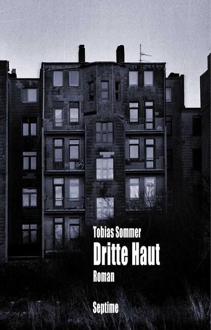 Dritte Haut als Buch von Tobias Sommer