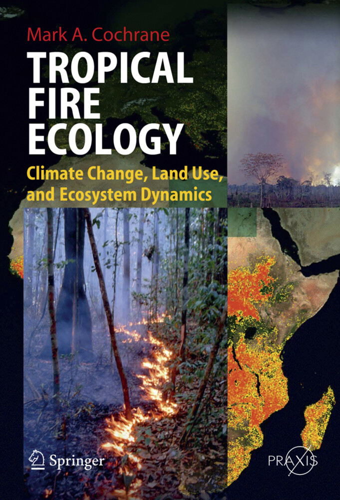 Tropical Fire Ecology als Buch (gebunden)