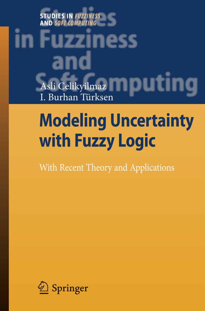 Modeling Uncertainty with Fuzzy Logic als Buch (gebunden)