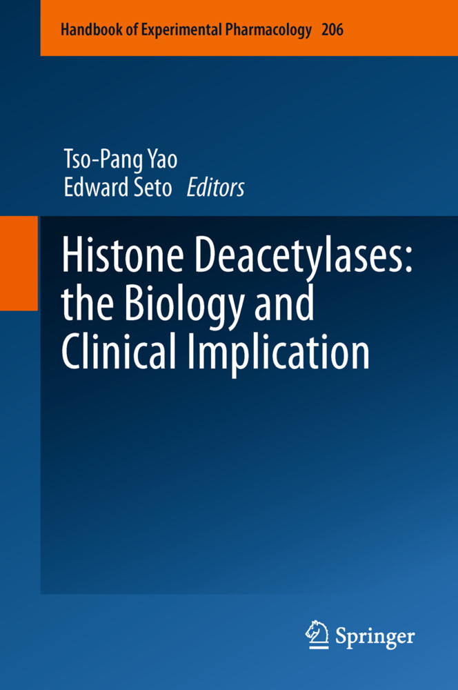 Histone Deacetylases: the Biology and Clinical Implication als Buch (gebunden)