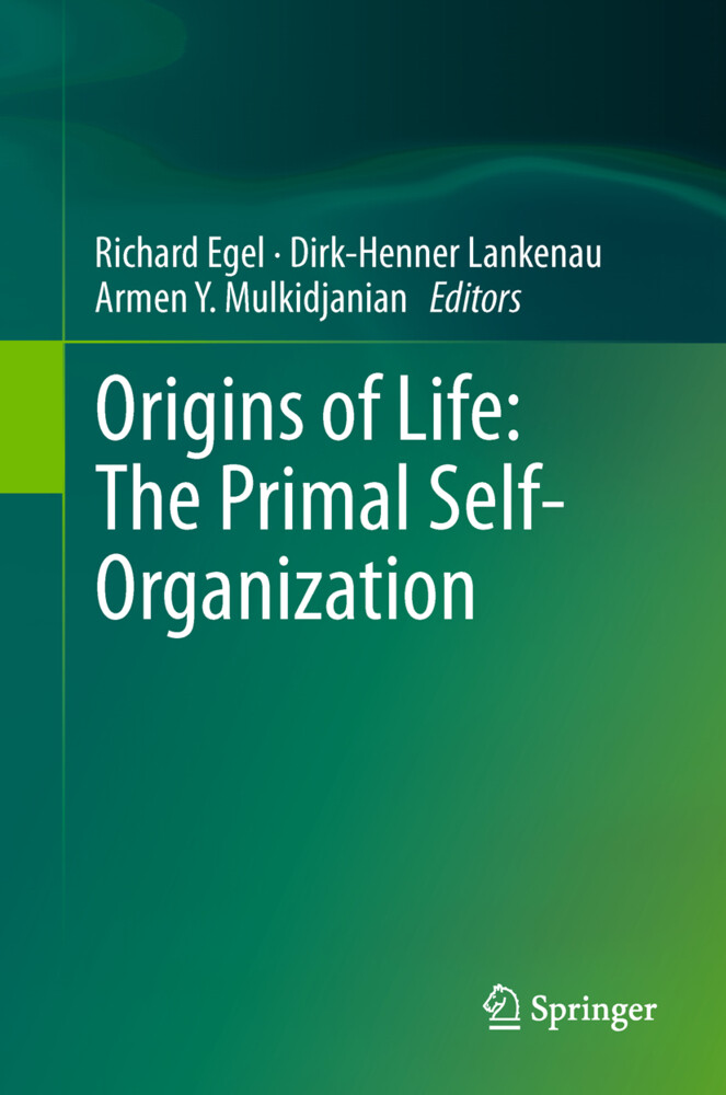 Origins of Life: The Primal Self-Organization als Buch (gebunden)