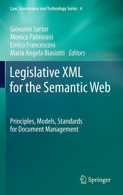 Legislative XML for the Semantic Web als Buch von
