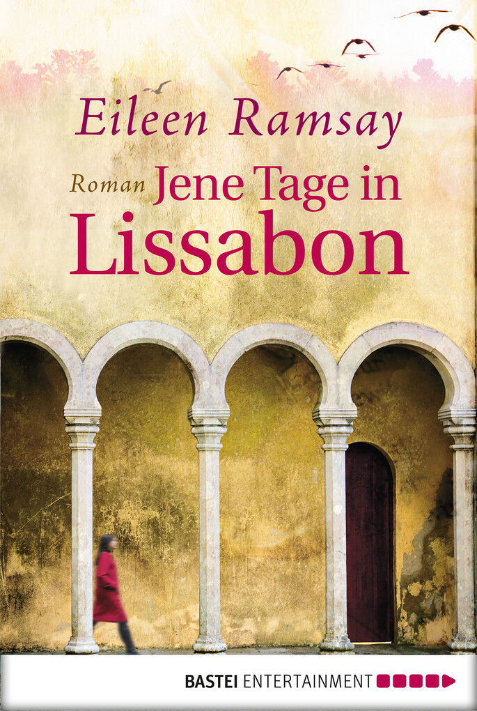 Jene Tage in Lissabon als eBook epub