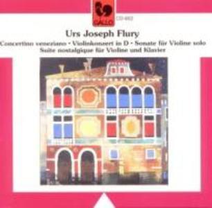 Urs Joseph Flury: Werke für Violine als CD