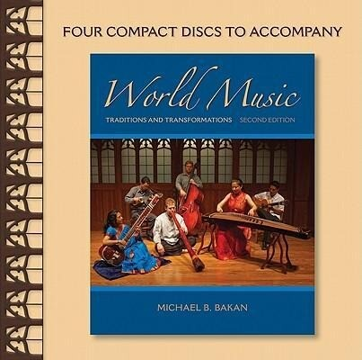 World Music: Traditions and Transformations als Hörbuch CD