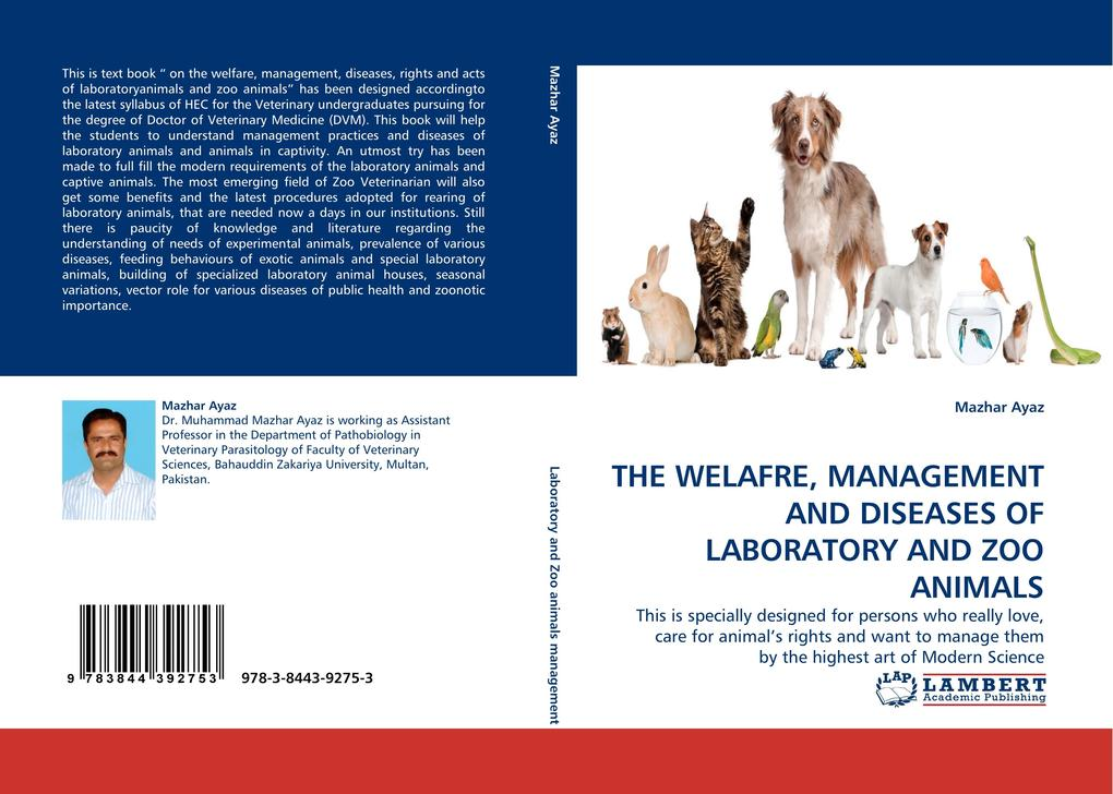 THE WELAFRE, MANAGEMENT AND DISEASES OF LABORATORY AND ZOO ANIMALS als Buch (gebunden)