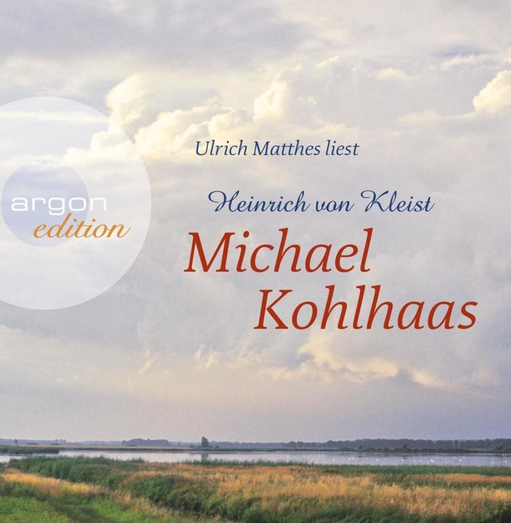 Michael Kohlhaas, 4 Audio-CDs als Hörbuch CD