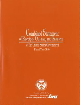 Combined Statement of Receipts, Outlays, and Balances of the United States Government, Fiscal Year 2010 als Taschenbuch