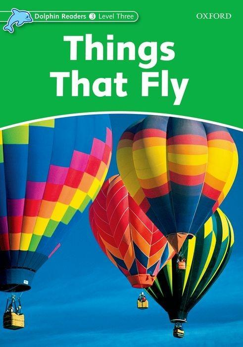 Dolphin Readers Level 3: Things That Fly als Taschenbuch