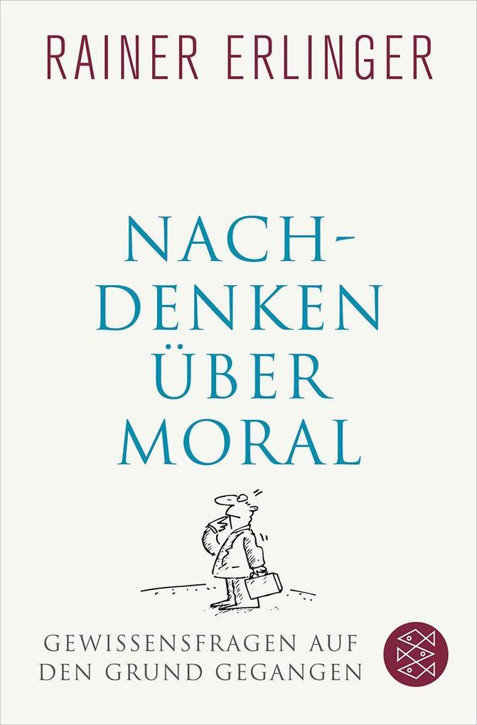 Nachdenken über Moral als Taschenbuch
